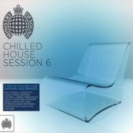 Ministry of Sound: Chilled House Session 6 [2CD]