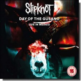Day of the Gusano - Live In Mexico 2015 [CD+DVD]