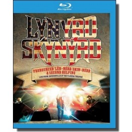 Pronounced 'L h-'nérd 'Skin-'nérd & Second Helping: Live From Jacksonville At The Florida Theatre 2015 [Blu-ray]