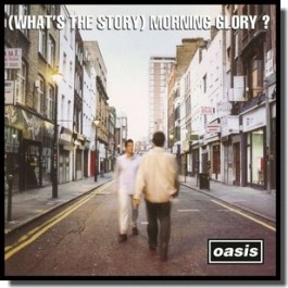 (What's the Story) Morning Glory? [CD]