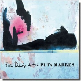 Peter Doherty & The Puta Madres [LP+DL]