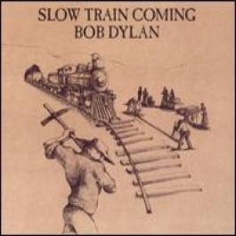 Slow Train Coming [CD]
