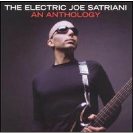 Electric Joe Satriani: An Anthology [2CD]
