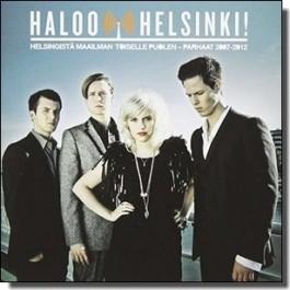 Helsingistä maailman toiselle puolen - Parhaat 2007-2012 [CD]