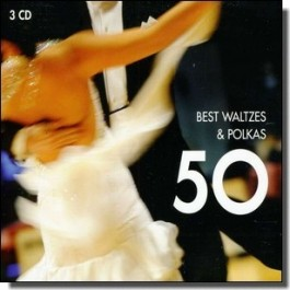 50 Best Waltzes & Polkas [3CD]