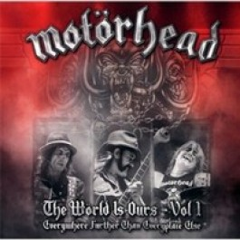 The Wörld Is Ours - Vol. 1: Everywhere Further Than Everyplace Else [2CD+DVD]