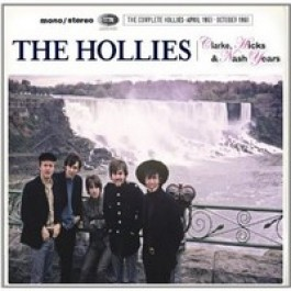 The Clarke, Hicks & Nash Years (The Complete Hollies April 1963 - October 1968) [6CD]