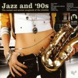 Jazz and '90s [CD]