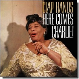 Clap Hands, Here Comes Charlie! [CD]