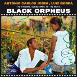 The Original Soundtrack to the Movie Black Orpheus [CD]