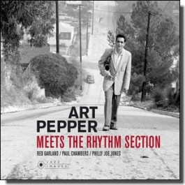 Meets The Rhythm Section | The Art Pepper Quartet [CD]