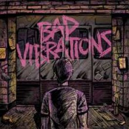 Bad Vibrations [Colored Vinyl Edition] [LP+MP3]