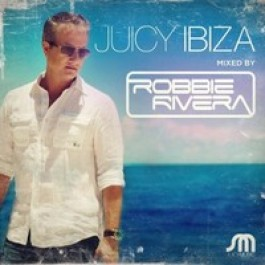 Juicy Ibiza: Mixed By Robbie Rivera [2CD]