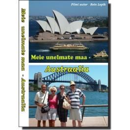 Meie unelmate maa - Austraalia [DVD]