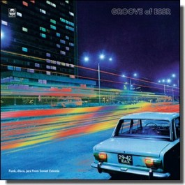 Groove of ESSR: Funk, Disco, Jazz from Soviet Estonia [CD]