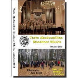 Tartu Akadeemiline Meeskoor Siberis [DVD]