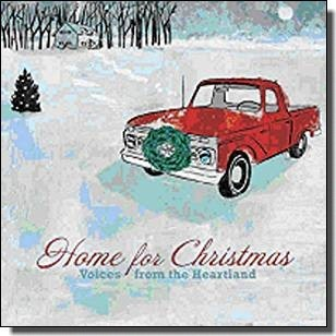 Home for Christmas - Voices from the Heartland [CD]