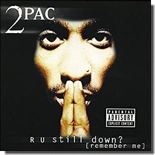 R U Still Down? (Remember Me) [2CD]