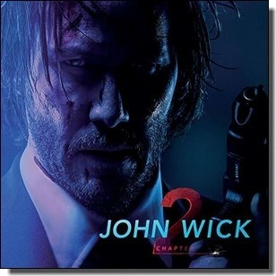 John Wick: Chapter 2 [CD]