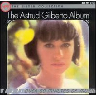 The Silver Collection: The Astrud Gilberto Album [CD]