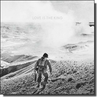 Love Is the King [CD]