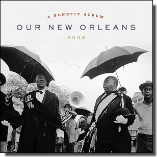 Our New Orleans: A Benefit Album 2005 [2LP]