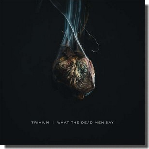 What The Dead Men Say [CD]