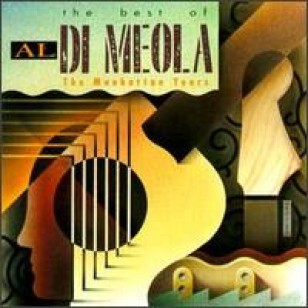 The Best of Al Di Meola: Manhattan Years [CD]