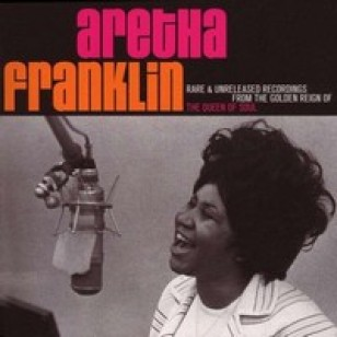 Rare & Unreleased Recordings From the Golden Reign of the Queen Of Soul [2CD]
