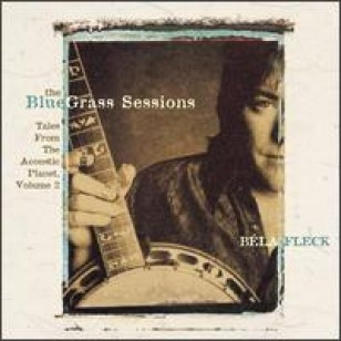 The Bluegrass Sessions: Tales from the Acoustic Planet, Vol. 2 [CD]