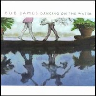 Dancing on the Water [CD]