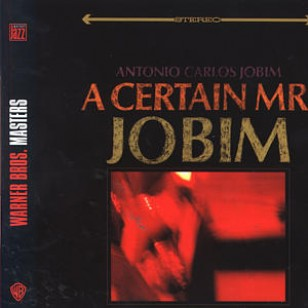 A Certain Mr. Jobim [CD]