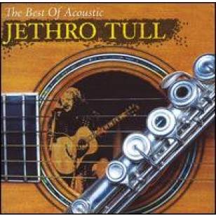 The Best of Acoustic Jethro Tull [CD]