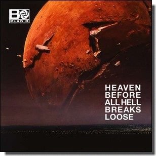 Heaven Before All Hell Breaks Loose [CD]
