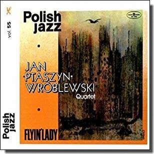 Flyin' Lady: Polish Jazz Vol. 55 [CD]