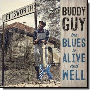 The Blues Is Alive And Well [CD]
