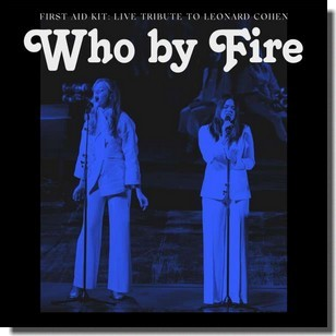 Who By Fire: Live Tribute To Leonard Cohen [CD]