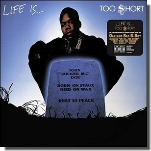 Life Is... Too $hort [LP]