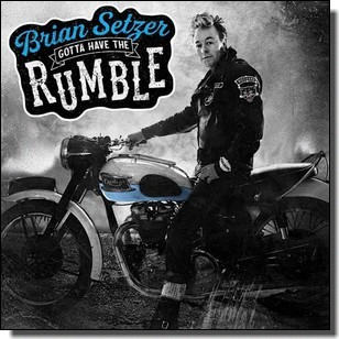 Gotta Have the Rumble [CD]