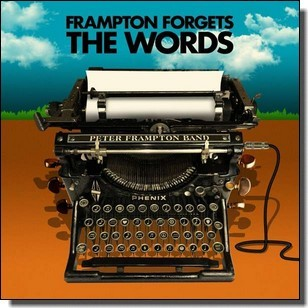 Peter Frampton Forgets The Words [CD]
