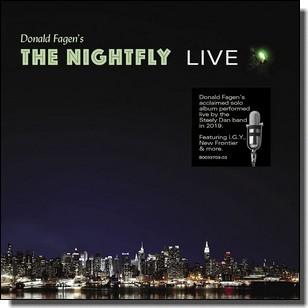 The Nightfly (Live 2019) [CD]