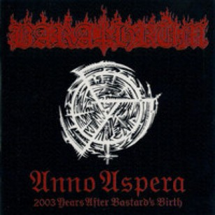 Anno Aspera: 2003 Years After Bastards Birth [CD]