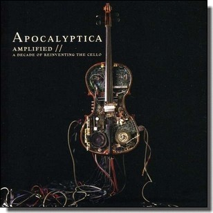 Amplified: A Decade of Reinventing the Cello [2CD]