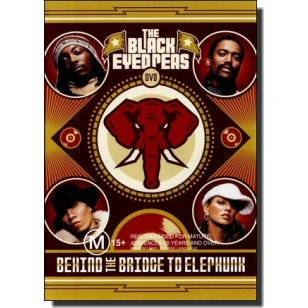 Behind the Bridge To Elephunk [DVD]