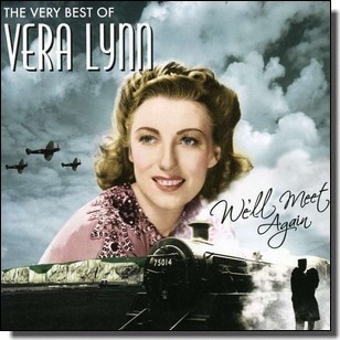 We'll Meet Again - The Best of Vera Lynn [CD]