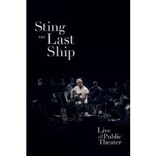 The Last Ship: Live At the Public Theater 2013 [DVD]