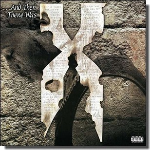 ...And Then There Was X [2LP]