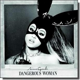 Dangerous Woman [CD]