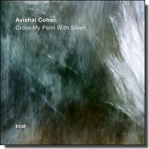 Cross My Palm With Silver [CD]