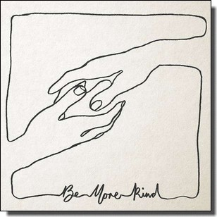 Be More Kind [LP+DL]